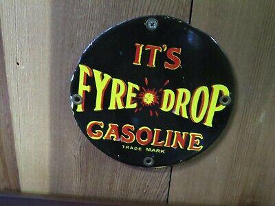 """Vintage Fyre Drop Gasoline Door Push Sign 6"""" Diameter"""