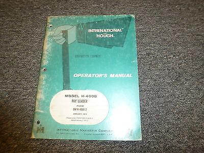 International Harvester Hough H-400b Pay Wheel Loader Owner Operator Manual