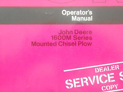 John Deere 1600m Series Mounted Chisel Plow Operators Manual