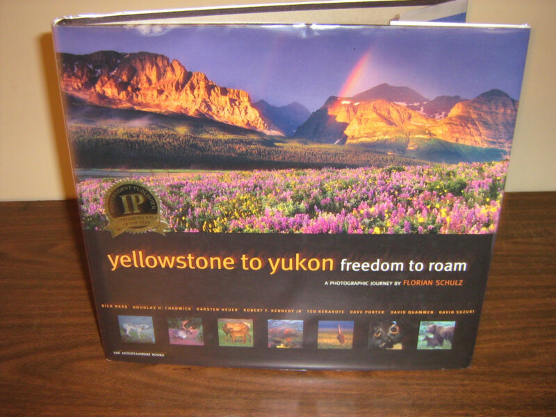 --Yellowstone-- To Yukon Freedom To Roam -1st -Hard Copy with Dust Jacket & PC