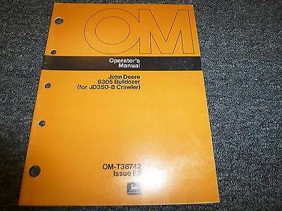 John Deere 6305 Bulldozer Dozer For 350b Crawler Owner Operator Manual Omt38742