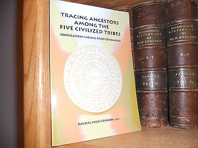Tracing Ancestors Among The Five Civilized Tribes Genealogy Book