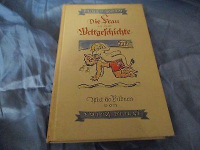 Antik Buch  :  Die Frau in der Weltgeschichte , mit 60 Bildern von Fritz Fliege