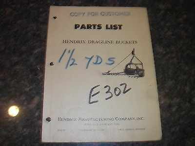 Hendrix Dragline Buckets 1 12 Yd 1 12 Yard Parts Manual Book Catalog