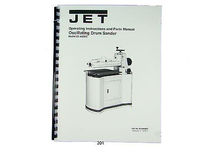 Jet 22-44osc Oscillating Drum Sander Operating Instruct Parts Manual 201