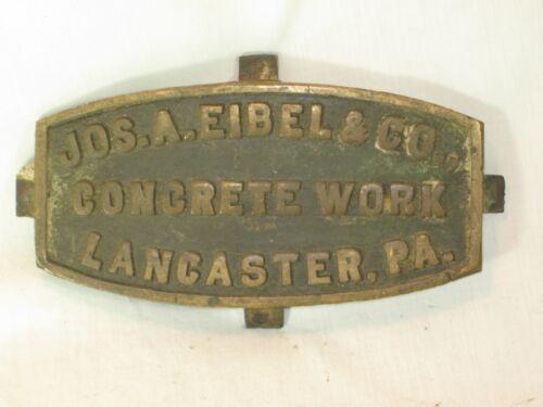 vintage antique metal sign plaque Jos Eibel Concrete Work Lancaster marker plate