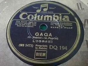 Disco 78 Giri LUBRANI - Gaga / La portinaia - COLUMBIA DQ 194 Buone condizioni - Italia - Disco 78 Giri LUBRANI - Gaga / La portinaia - COLUMBIA DQ 194 Buone condizioni - Italia