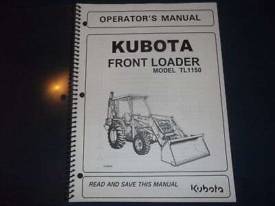 Kubota Tl1150 Front Loader Operator Operation Maintenance Manual Book