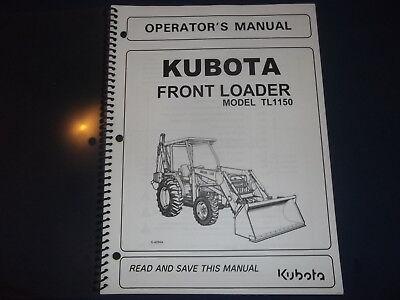 Kubota Tl1150 Front Loader Operator Operation Maintenance Manual Book