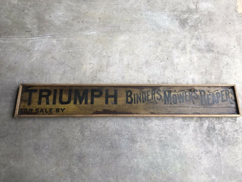 Antique Wood Advertising Sign Triumph Binders Mowers & Reapers Early Farm Tool