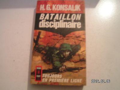 **a H.G. Konsalik Bataillon disciplinaire toujours en première ligne