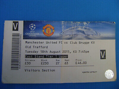 TICKET MANCHESTER United - CLUB BRUGGE  18/08/2015  CHAMPIONS LEAGUE