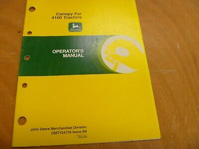 John Deere 4100 Tractor Canopy Owner Operator Manual Omty24778