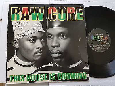 Raw Core   This House Is Booming 1990 Electro House Hip Hop 12