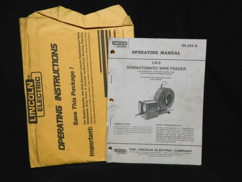 Original LINCOLN WELDERS - LN-9 - Semiautomatic WIRE FEEDER - OPERATING MANUAL
