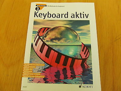 Keyboard aktiv Band 3 (Axel Benthien) Die Methode für Keyboard