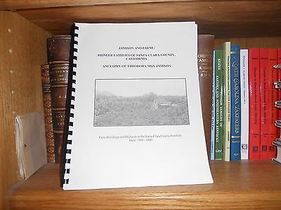 Jamison And Payne Pioneer amilies of Santa Clara County California Genealogy