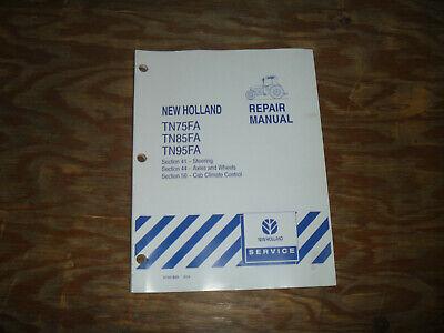 New Holland Tn75fa Tn85fa Tn95fa Tractor Climate Axle Shop Service Repair Manual