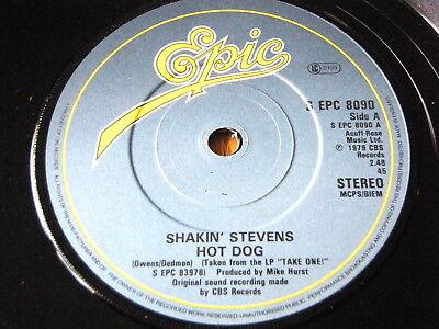 """SHAKIN' STEVENS - HOT DOG  7"""" VINYL"""