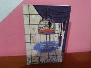 Monica Dickens - Il prigioniero felice - Italia - Monica Dickens - Il prigioniero felice - Italia