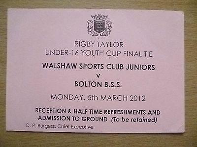Tickets: U-16 Youth Cup Final- WALSHAW SPORTS CLUB v BOLTON B.S.S., 5 March 2012