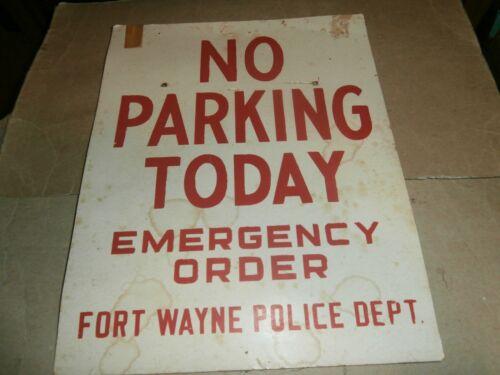 Vntg No Parking Today Emergency Order Fort Wayne Police Dept  Cardboard Sign
