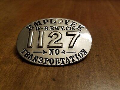 MAKE OFFER WILKES-BARRE PA RAILWAY COMPANY TROLLEY EMPLOYEE TRANSPORTATION BADGE