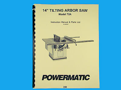 Powermatic Model 72a 14 Table Saw Instruction Parts List Manual 256