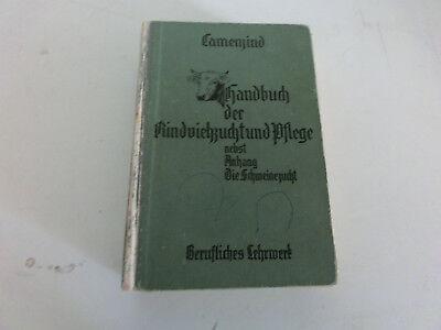 Handbuch der Rindviehzucht und Pflege von Camenzind