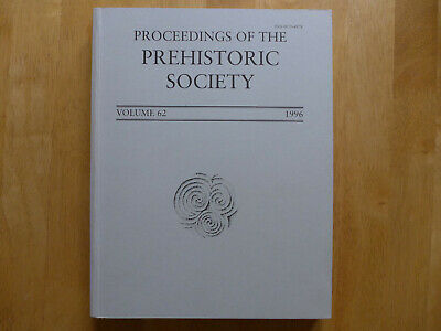 Proceedings Of The Prehistoric Society 1996