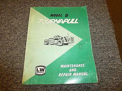 Letourneau Model D Tournapull Scraper Shop Service Repair Maintenance Manual