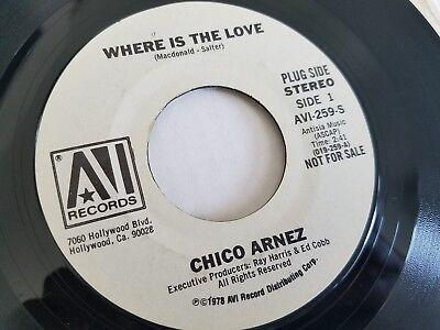 Chico Arnez   Where Is The Love   Cabaret 1978 Jazz Pop Easy Listening Promo 7