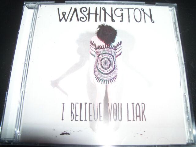 Washington I Believe You Liar International dition Track List (Australia) CD NEW