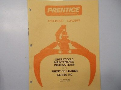 Prentice Series 180 Operation Maintenance Instruction Manual