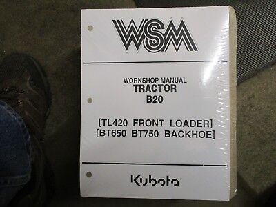 Kubota B20 B 20 Tractor Bt650 Bt750 Backhoe Tl420 Loader Service Repair Manual