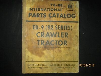 Ih International Harvester Td-9 92 Series Crawler Tractor Parts Catalog Manual