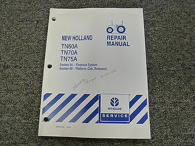 New Holland Tn60a Tn70a Tn75a Tractor Electrical Wiring Diagrams Service Manual