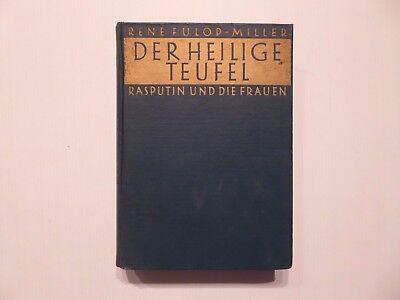 René Fülöp-Miller, Der Heilige Teufel, Rasputin und die Frauen, Zsolnay um 1930