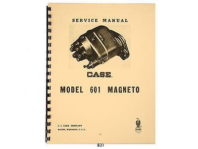 Case Model 601 Magneto Service Manual 821