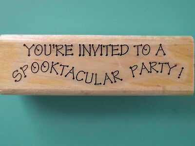 You're Invited to a Spooktacular Party! Phrase STAMP CABANA Rubber Stamp ](Spooktacular Party)