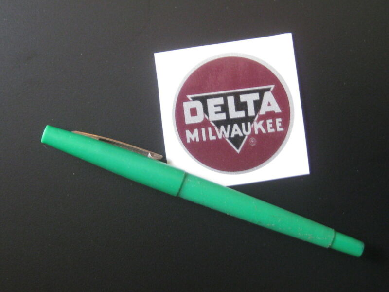 "2"" DELTA MILWAUKEE DECAL- for vintage Delta machinery - badge, nameplate, tag"