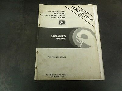 John Deere Round Bale Fork Attachment For 100 200 Loaders Operators Manual
