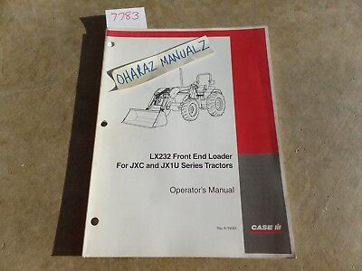 Case Lx232 Front End Loader For Jxc Jx1u Series Tractor Operators Manual