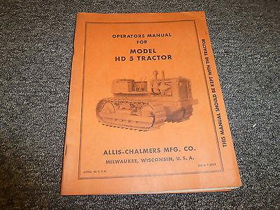 Allis Chalmers Hd5 Tractor Crawler Dozer Owner Operator Manual User Guide T225e