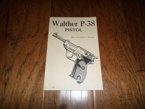 Walther P-38 Pistol book operators manual maintenance repairs history