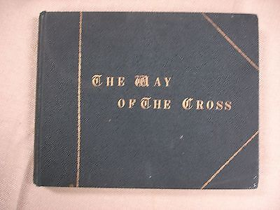 The Way of the Cross - Circa 1930's- Pictorial from Bethleham to Calvary-