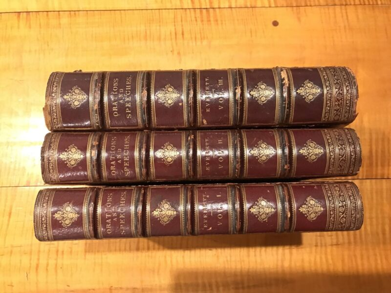 ORATIONS AND SPEECHES EDWARD EVERETT 1st Edition 1850 3 VOLUMES LEATHER ANTIQUE