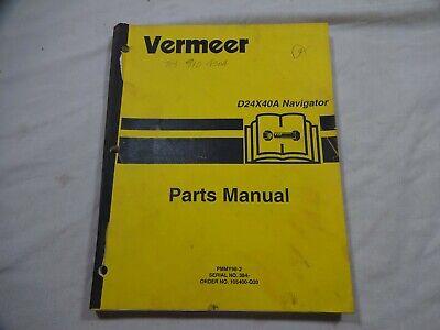 Vermeer D24x40a Navigator Serial No.384 Up Parts Catalog Manual 105400-q20