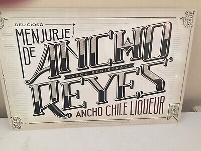 Ancho Reyes liqueur Whiskey Tin Metal Sign Bar Liquor Booze Spirits Rare Vintage