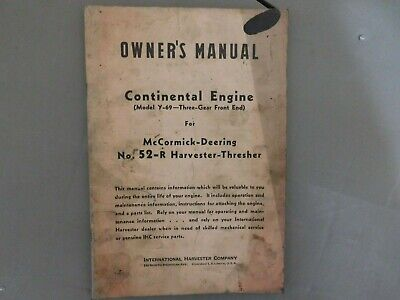 Mccormick Deering Continental Engine For 52-r Harvester Thresher Owners Manual